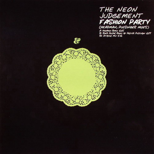 The Neon Judgement - Fashion Party (Headman / Pulsinger Mixes) (12'' vinyl)