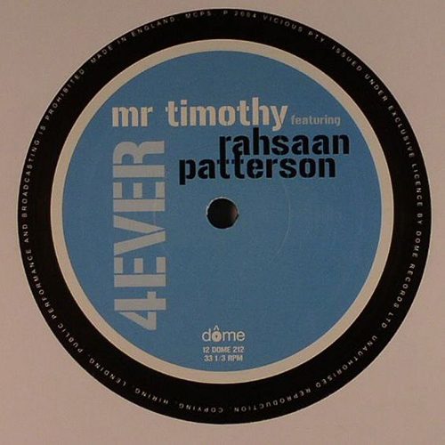 Mr Timothy featuring Rahsaan Patterson - 4 Ever (12'' vinyl)