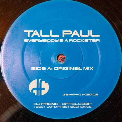 Tall Paul - Everybody's A Rockstar (12'' vinyl)