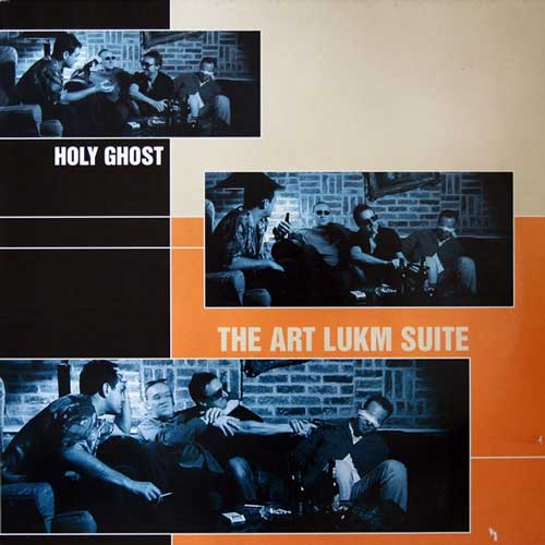 Holy Ghost - The Art Lukm Suite (12'' vinyl)